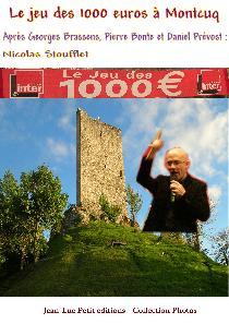 Jeu des 1 000 euros à Montcuq